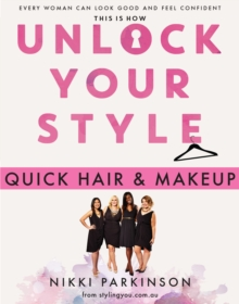 Unlock Your Style: Quick Hair & Makeup, EPUB eBook