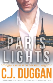 Paris Lights : A Heart of the City Romance, Paperback Book