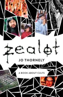 Zealot : A book about cults, Paperback / softback Book