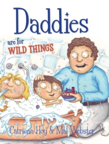 Daddies are for Wild Things, Paperback Book