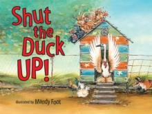 Shut the Duck Up, Paperback Book