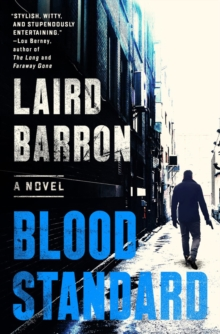 Blood Standard : An Isaiah Coleridge Novel #1, Hardback Book