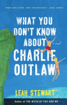 What You Don't Know About Charlie Outlaw, Paperback / softback Book