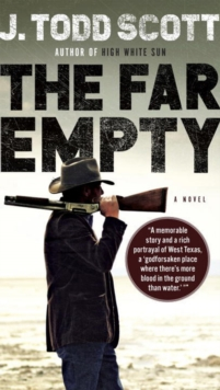 The Far Empty, Hardback Book