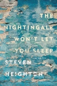 The Nightingale Won't Let You Sleep, Paperback Book