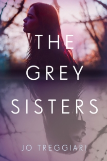 The Grey Sisters, Hardback Book