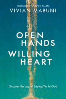 Open Hands, Willing Heart, Paperback / softback Book