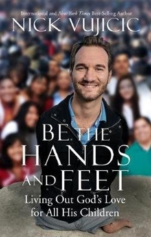 Be the Hands and Feet, Paperback Book