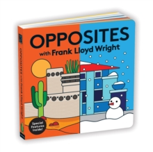 Opposites with Frank Lloyd Wright, Board book Book
