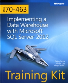 Implementing a Data Warehouse with Microsoft (R) SQL Server (R) 2012 : Training Kit (Exam 70-463), Mixed media product Book