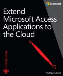 Extend Microsoft Access Applications to the Cloud, Paperback Book