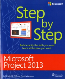Microsoft Project 2013 Step by Step, Paperback / softback Book