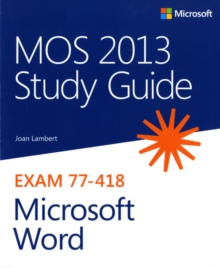 MOS 2013 Study Guide for Microsoft Word, Paperback Book