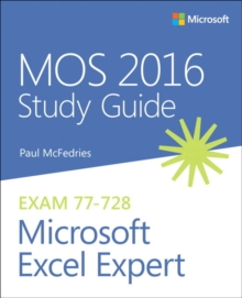 MOS 2016 Study Guide for Microsoft Excel Expert, Paperback / softback Book