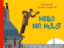 Hello, Mr. Hulot, Hardback Book