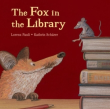 The Fox in the Library, Paperback / softback Book