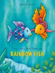 YOU CANT WIN THEM ALL RAINBOW FISH, Hardback Book