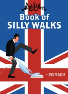 Monty Python's Book of Silly Walks, Hardback Book