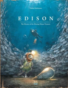 Edison : The Mystery of the Missing Mouse Treasure, Hardback Book