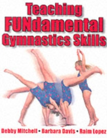Teaching FUNdamental Gymnastics Skills, Paperback Book