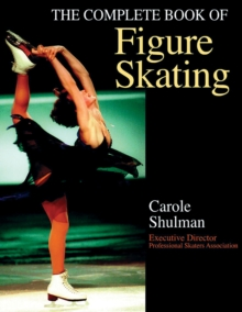 The Complete Book of Figure Skating, Paperback / softback Book