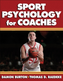 Sport Psychology for Coaches, Paperback Book