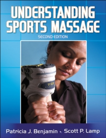 Understanding Sports Massage - 2nd Edition, Paperback Book