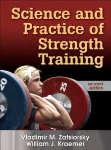 Science and Practice of Strength Training, Hardback Book