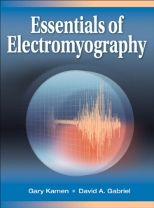 Essentials of Electromyography, Paperback / softback Book