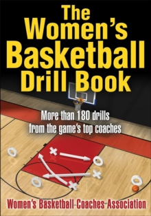 The Women's Basketball Drill Book, Paperback / softback Book