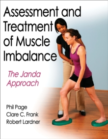 Assessment and Treatment of Muscle Imbalance : The Janda Approach, Paperback / softback Book