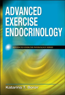Advanced Exercise Endocrinology, Hardback Book