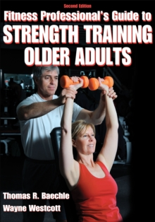 Fitness Professionals' Guide to Strength Training for Older Adults, Paperback Book