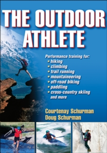 The Outdoor Athlete, Paperback / softback Book