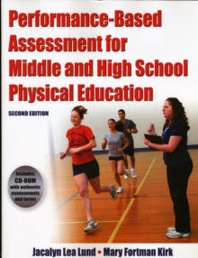 Performance Based Assessment for Middle and High School Physical Education, Paperback / softback Book