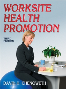 Worksite Health Promotion, Paperback / softback Book
