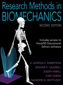 Research Methods in Biomechanics-2nd Edition, Hardback Book