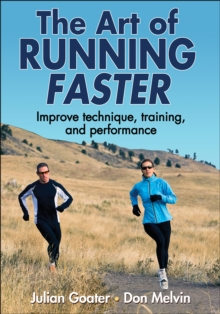 Art of Running Faster, The, Paperback Book
