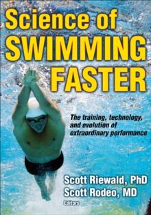 Science of Swimming Faster, Paperback / softback Book
