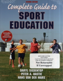 Complete Guide to Sport Education With Online Resources-2nd Edition, Paperback Book