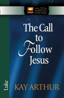 The Call to Follow Jesus : Luke, Paperback Book