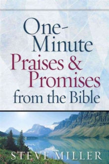 One-Minute Praises and Promises from the Bible, Hardback Book