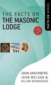 The Facts on the Masonic Lodge, Paperback / softback Book