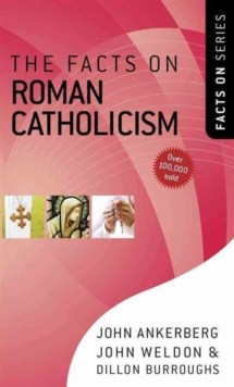 The Facts on Roman Catholicism, Paperback Book