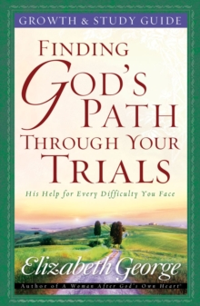 Finding God's Path Through Your Trials Growth and Study Guide, EPUB eBook
