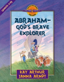 Abraham--God's Brave Explorer, EPUB eBook