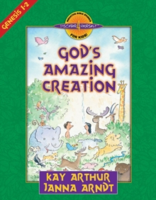 God's Amazing Creation : Genesis, Chapters 1 and 2, EPUB eBook