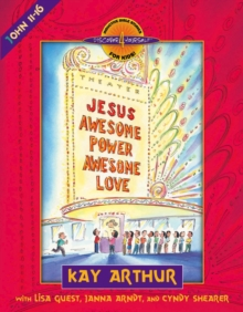 Jesus--Awesome Power, Awesome Love : John 11-16, EPUB eBook