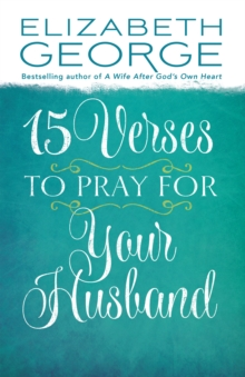 15 Verses to Pray for Your Husband, EPUB eBook