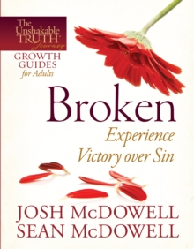 Broken--Experience Victory over Sin, EPUB eBook